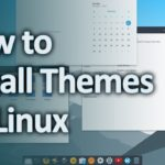 How to Install Themes on Linux – Kali Linux