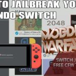 How to Jailbreak a Nintendo Switch with Free Custom Firmware