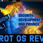 PARROT SECURITY OS 4.1 – REVIEW