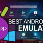 Top 5 Best Free Android Emulator For OS MAC Windows Linux 2018
