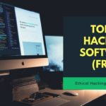 Free Hacker Software and Tools – Top 10 Best Hacking Software