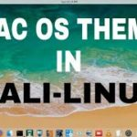 How To Install MAC OS Theme in Kali Linux