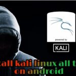 install kali Linux all tools on android without root hindi