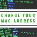 How to change your Mac Address – Educational purpose