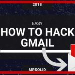 (Easy)How To Hack GmailMrSolid