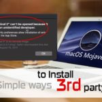 MacOS Mojave tips and trick – How to install 3rd party apps on