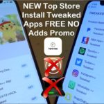 NEW Top Store Install Tweaked Apps FREE NO Adverts iOS 12 11