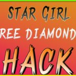 Star Girl Hack exposed – new working Cheats for free Diamonds