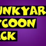 Junkyard Tycoon Hack Money and Diamonds – Junkyard Tycoon