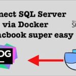 Connect SQL Server with Docker easily on MacOS in 5 Steps
