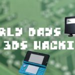 How a Terrible Game Cracked the 3DSs Security – Early Days of