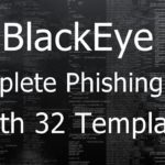 BlackEye The Most Complete Phishing Tool with 32 Templates in