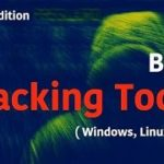 Top 10 Best Hacking Tools Of 2018 For Windows, Linux and Mac OS X