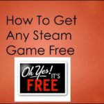 How To Get Any Steam Game For Free