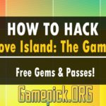 Love Island The Game Hack 2019 (Android iOS) – Learn How to