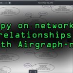 Spy on Network Relationships with Airgraph-ng Tutorial