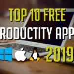 Top 10 Best Free Productivity Apps for 2019 (Windows Mac