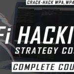 WiFi Hacking – Strategy Course Free Complete Course to Crack