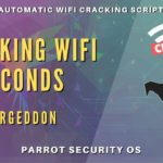 Airgeddon: Cracking WPA WPA2 WiFi In Seconds With Parrot OS And