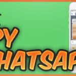 Whatsapp Spy How to spy on whatsapp messages (IOS ANDROID)
