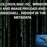 HACK WITH IMAGE – WINDOWS,LINUX,MAC-OS WITH HIDDEN REVERSESHELL