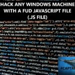 Hack any Windows machine with a simple FUD Javascript bypassing