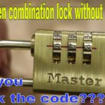 How to open a combination lock without the code – life hack