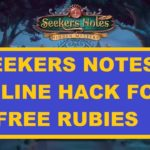 Seekers Notes Hack – Free Rubies with Seekers Notes Cheats