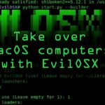 Take Control Over MacOS Computers with EvilOSX Tutorial