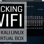 Hacking Wifi with Kali Linux on Virtual Box