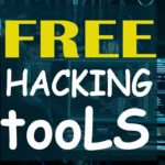 How to get free hacking tools in 2019