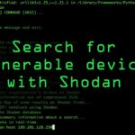 Search for Vulnerable Devices Around the World with Shodan
