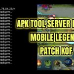 APK TOOLS SERVER INJECT MOBILE LEGENDS PATCH KOF