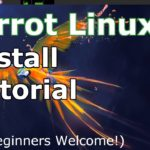 Parrot Security OS Linux Install Tutorial (2019 Beginners