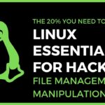 Linux Essentials For Hackers – 3 – File Management
