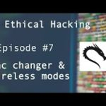Mac Address,Macchanger,Wireless modes – Ethical Hacking for