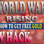 World War Rising Hack And Cheats – How to get Free Gold?