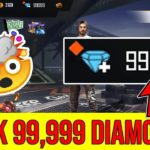 HOW TO GET 99,999 DIAMONDS IN FREE FIRE FOR FREE FREE