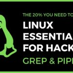 Linux Essentials For Hackers – 6 – grep piping