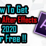 HOW TO DOWNLOAD ADOBE AFTER EFFECTS CC 2020 FOR FREE