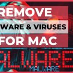 How to Remove Malware Viruses to Speed-up your Mac (2020)