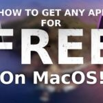 How to get ANY app on macOS for FREE