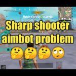 How to use Sharp shooter what is aimbot problem ???🙄🤔