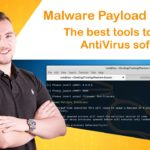 Malware Payload Creation: The best tools to bypass AntiVirus
