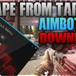 TUTORIAL – HOW TO GET AIMBOT+ESP IN ESCAPE FROM TARKOV FREE