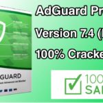 AdGuard Premium 7.4 Fully Cracked Safe 100