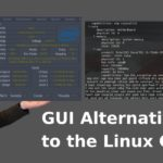 GUI Alternatives to the Linux CLI – 5 Tools for Monitoring Your