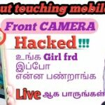 How to hack mobile front CAMERA without touching