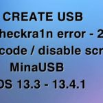 Tạo usb fix checkra1n -20 error passcodedisable tools MinaUSB