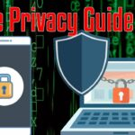 Full Guide to Online Privacy 2020 – (Browser, Email, OS,